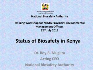 Status of Biosafety in Kenya
