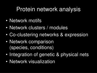 Protein network analysis