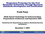 respiratory protection for the first responder community through research, standards development and certification