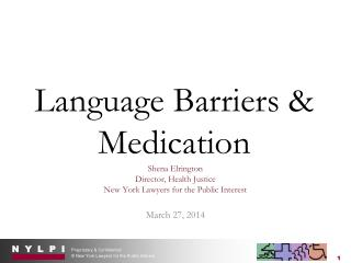 Language Barriers & Medication