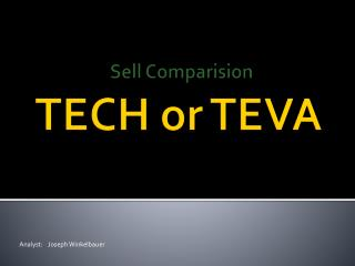 TECH or TEVA