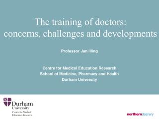 The training of doctors: concerns, challenges and developments