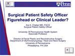 surgical patient safety officer figurehead or clinical leader