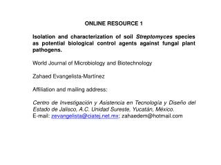 ONLINE RESOURCE 1 Isolation and characterization of soil  Streptomyces  species as potential biological control agents a