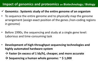 Impact of genomics and proteomics  on  Biotechnology  /  Biology