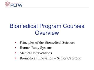 Biomedical Program Courses Overview