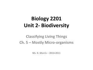 Biology 2201 Unit 2- Biodiversity