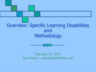 Overview: Specific Learning Disabilities and Methodology