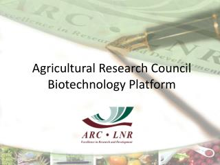 Agricultural Research Council Biotechnology  Platform