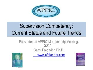 Supervision Competency:   Current Status and Future Trends