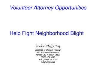 Volunteer Attorney Opportunities Help Fight Neighborhood Blight