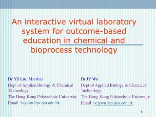An interactive virtual laboratory system for outcome-based education in chemical and bioprocess technology