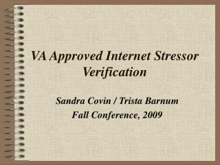 VA Approved Internet Stressor Verification