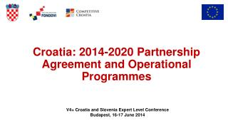 Croatia: 2014-2020 Partnership Agreement and Operational Programmes