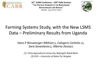 Farming  Systems Study,  with the New LSMS  Data – Preliminary Results from Uganda