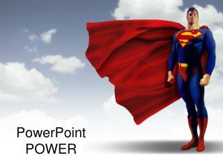 PowerPoint POWER