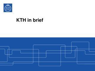 KTH in brief