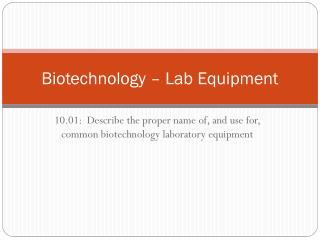 Biotechnology – Lab Equipment