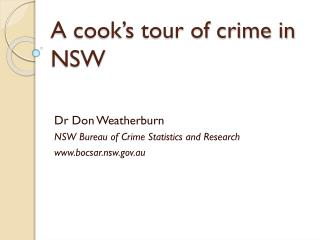 A cook's tour of crime in NSW