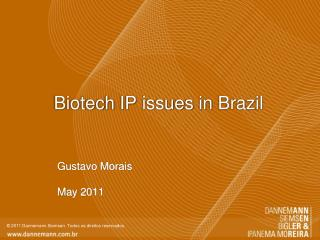 Biotech  IP  issues  in  Brazil