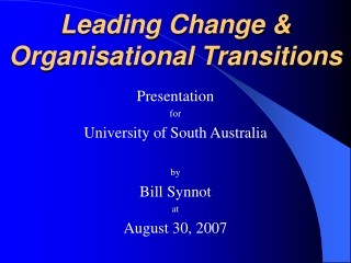 Leading Change & Organisational Transitions