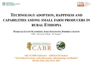 Technology adoption, happiness and capabilities among small farm producers in rural Ethiopia Pasquale Lucio Scandizzo, S