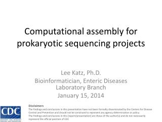 Computational assembly for prokaryotic sequencing projects