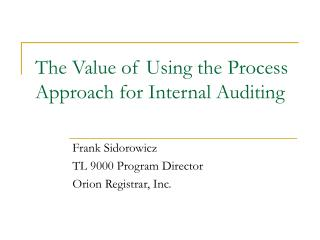 the value of using the process approach for internal auditing