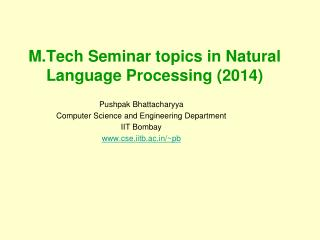 M.Tech  Seminar topics in Natural Language Processing ( 2014)