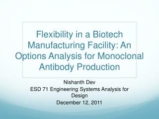 Flexibility in a Biotech Manufacturing Facility: An Options Analysis for Monoclonal Antibody Production