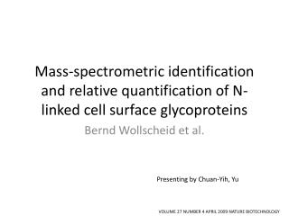Mass-spectrometric identification and relative quantification of N-linked cell surface  glycoproteins