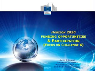 Horizon 2020 funding opportunities & Participation (Focus on Challenge 6)