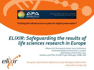 ELIXIR: Safeguarding the results of life sciences research in Europe