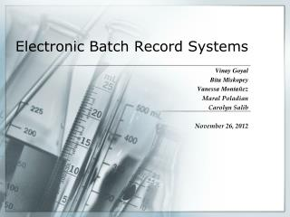 Electronic Batch Record Systems