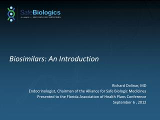 Biosimilars : An Introduction