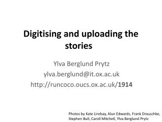 Digitising and uploading the stories