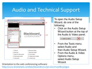 Audio and Technical Support