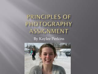 Principles of Photography Assignment