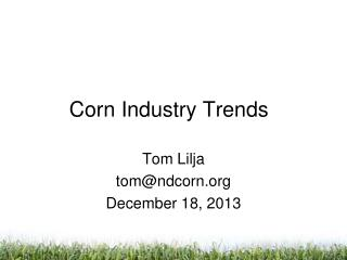 Corn Industry Trends
