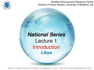 National Series Lecture 1 Introduction Libya