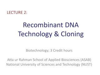 Recombinant DNA Technology & Cloning