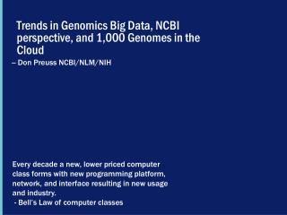 Trends  in Genomics Big Data,  NCBI perspective, and 1,000  Genomes in the  Cloud