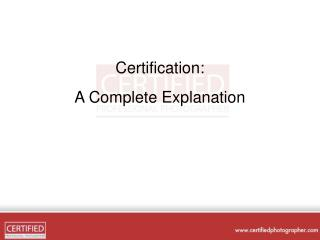 Certification: A Complete Explanation