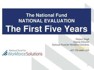 The National Fund NATIONAL EVALUATION The  F irst Five Years