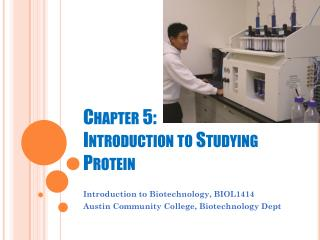 Chapter 5:  Introduction to Studying Protein