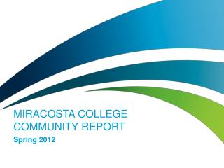 MiraCosta College  Community report