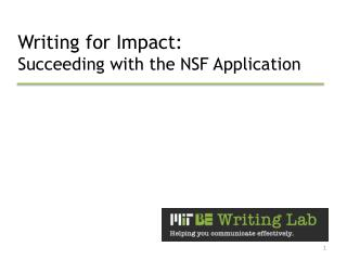 Writing for Impact: Succeeding with the NSF Application