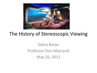 The History of Stereoscopic Viewing