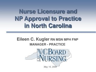 Nurse Licensure and NP Approval to Practice in North Carolina