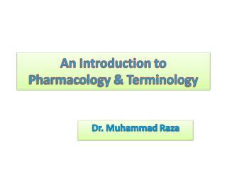An Introduction  to Pharmacology & Terminology